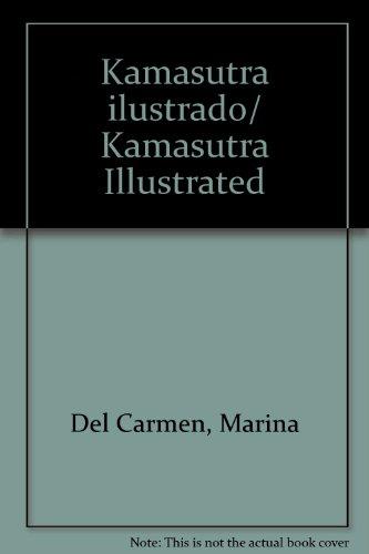 9789681338015: Kamasutra ilustrado/Kamasutra Illustrated