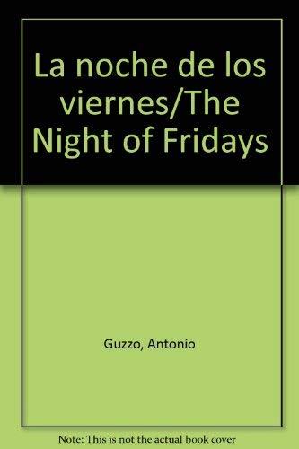 9789681339623: La noche de los viernes/The Night of Fridays