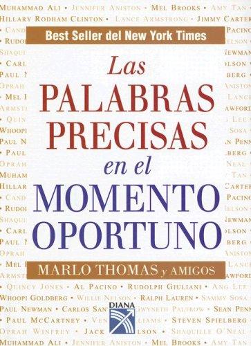 9789681339913: Las Palabras Precisas en el Momento Oportuno (Spanish Edition)
