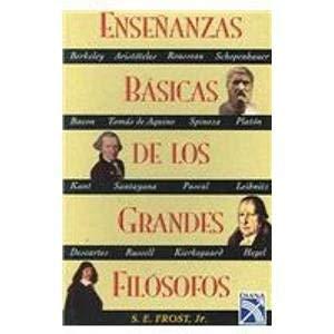 9789681340131: Ensenanzas Basicas de los Grandes Filosofos / Basic Teachings of the Great Philosophers (Spanish Edition)