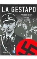 9789681341343: La Gestapo / The Gestapo: La historia de la policia secreta de Hitler 1933-1945 / A History of Hitler's Secret Police 1933-1945 (Spanish Edition)