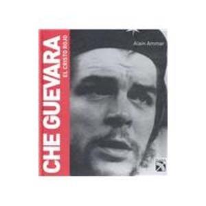 9789681341701: Che Guevara, El Cristo Rojo/che Guevara, Red Christ (Spanish Edition)