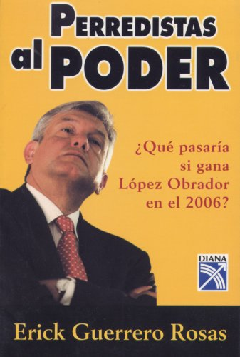 9789681341725: Perredistas al Poder / PRD's in Power