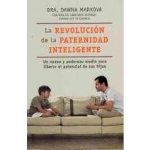 9789681341879: La revolucion de la paternidad inteligente / the Revolution of Intelligent Parenthood