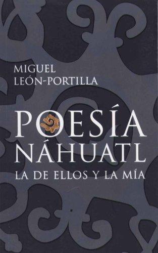 9789681341893: Poesia Nahuatl/ Nahuatl Poetry (Spanish Edition)