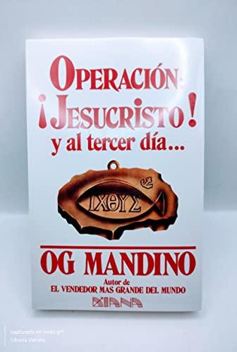 9789681343323: Operación Jesucristo y al tercer día (Spanish Edition)