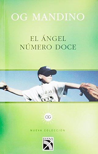 9789681343378: El Angel Numero Doce (Nueva Coleccion)