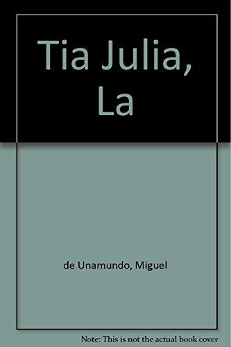 la tia tula miguel de unamuno Ed.: Miguel de Unamuno