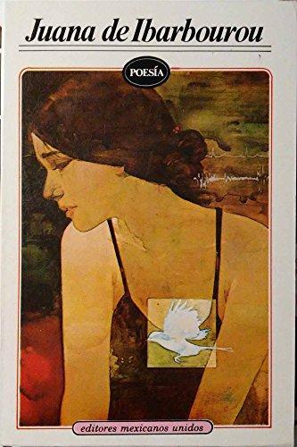 Poesia - Juana de Ibarbourou (Spanish Edition): Ibarbourou, Juana