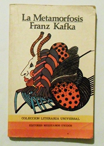 Metamorfosis, La: Kafka, Franz: