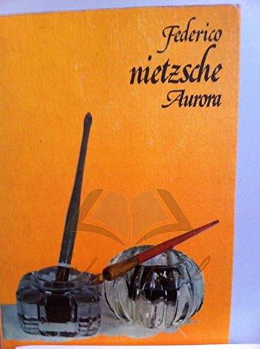 Aurora (Spanish Edition): Nietzsche, Friedrich Wilhelm