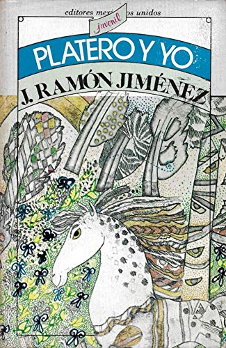 Platero y yo (Spanish Edition): Jimenez, Juan Ramon