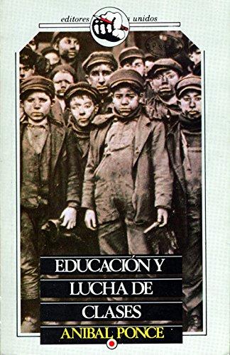 9789681500627: Educación y lucha de clases
