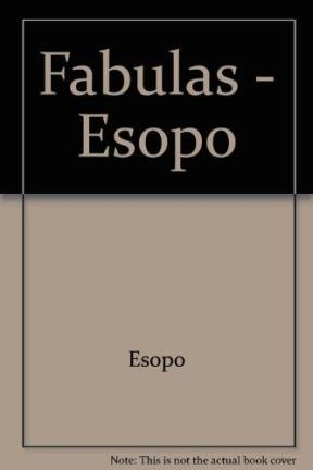 Fabulas - Esopo (Spanish Edition): Esopo