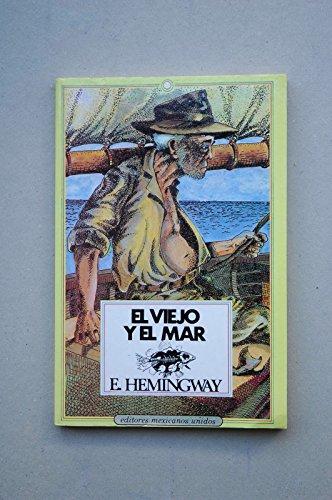 9789681501761: El Viejo Y El Mar/the Old Man And the Sea