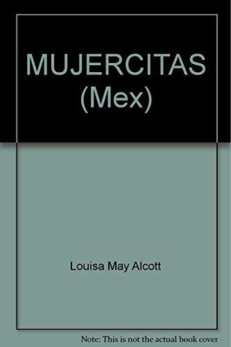 MUJERCITAS (Mex): Alcott, Louise May