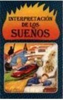 Interpretacion De Los Suenos (Spanish Edition): Francisco Solaris