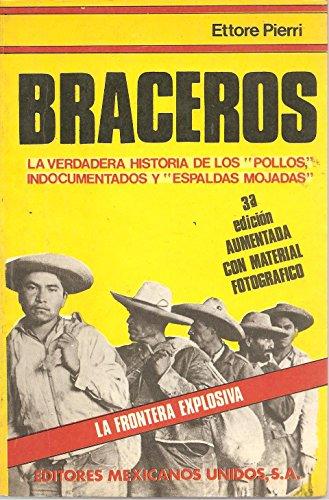 9789681502003: Braceros: La frontera explosiva (Spanish Edition)