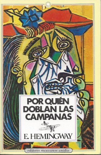 9789681502058: Por Quien Doblan Los Campanas / for Whom the Bell Tolls (Spanish Edition)