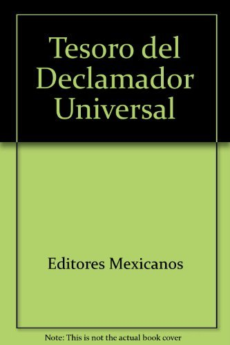9789681502744: Tesoro Del Declamador Universal/Treasure of Poems (Spanish Edition)