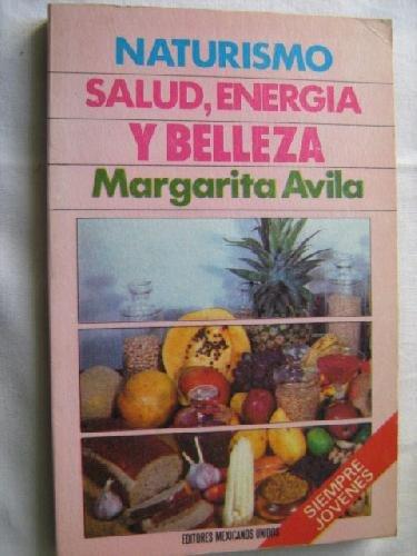 9789681504588: NATURISMO. SALUD, ENERGÍA Y BELLEZA