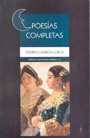 9789681504724: Poesias Completas de Federico Garcia Lorca (no)