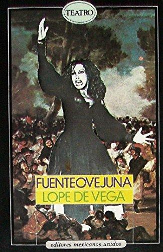 Fuenteovejuna (Spanish Edition): Lope de Vega