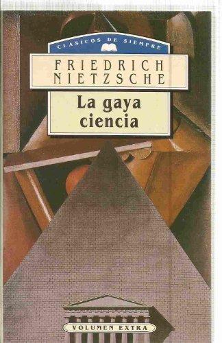 Gaya Ciencia, La (9789681505127) by Friedrich Wilhelm Nietzsche