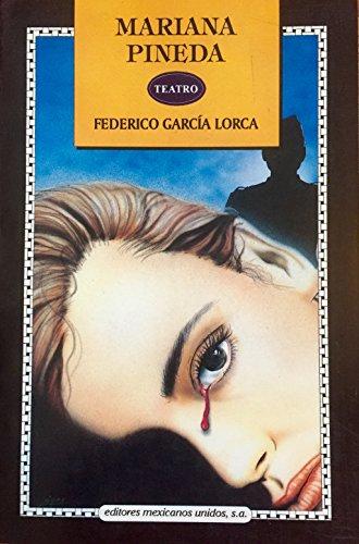 MARIANA PINEDA: GARCIA LORCA