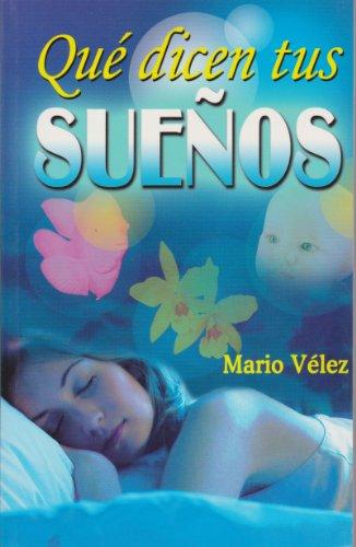 9789681510022: Que dicen tus suenos (Spanish Edition)