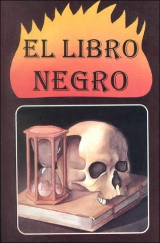 9789681510220: El Libro Negro: Tratado de Ciencias Ocultas la Varita Adivinatoria Secretos Maravillosos Alquimia - Astrologia (Spanish Edition)