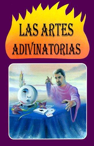 9789681510312: Las Artes Adivinatorias: Cartomancia, Cafeomancia, Astrologia Judiciaria, Quiromancia = Divination Art