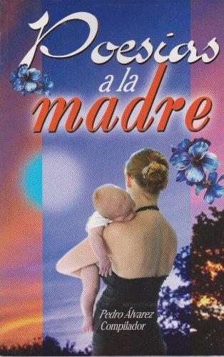 9789681510763: Poesias a la madre (Spanish Edition)