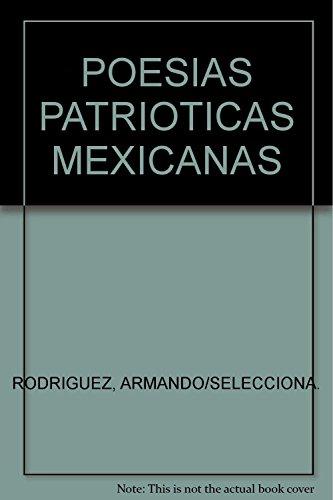 9789681510855: POESIAS PATRIOTICAS MEXICANAS