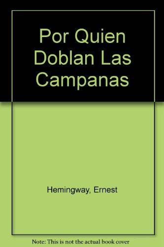 9789681511104: Por Quien Doblan Las Campanas