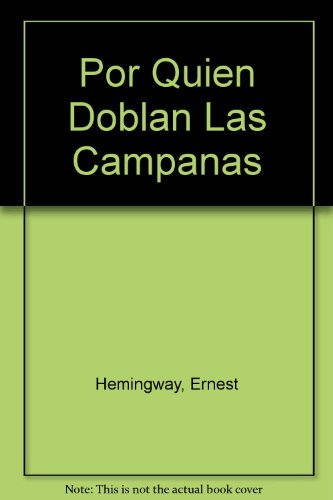 9789681511104: Por Quien Doblan Las Campanas (Spanish Edition)