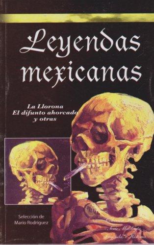 Leyendas mexicanas (Spanish Edition): Rodriguez, Mario