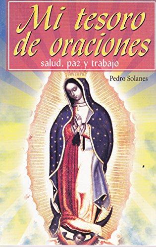 Mi Tesoro de Oraciones (Spanish Edition): Pedro Solanes