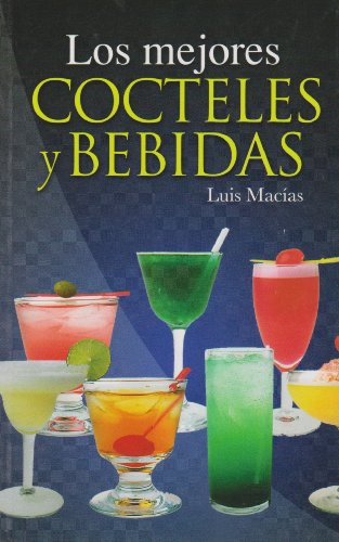 Manual del Barman/ The Barman's Manual (Spanish: M. Luis Macias