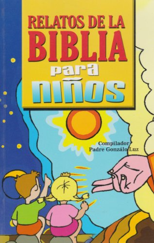 9789681512507: Relatos de la biblia para ninos (Spanish Edition)