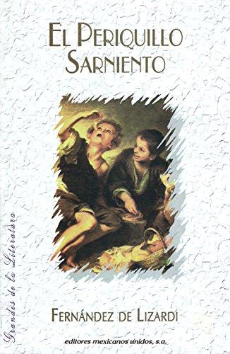 El Periquillo Sarniento - Lizardi, Fernandez de