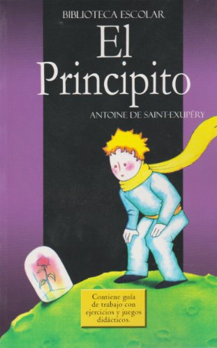 El Principito: Antoine De Saint-Exup?ry