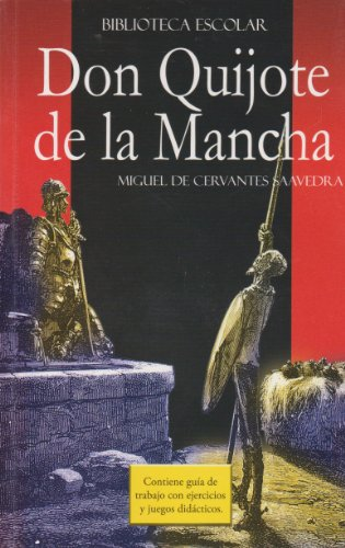 Don Quijote de la Mancha- Biblioteca Escolar: De Cervantes Saavedra,
