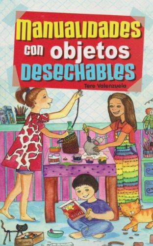 9789681514822: Manualidades con objetoos desechables (Spanish Edition)