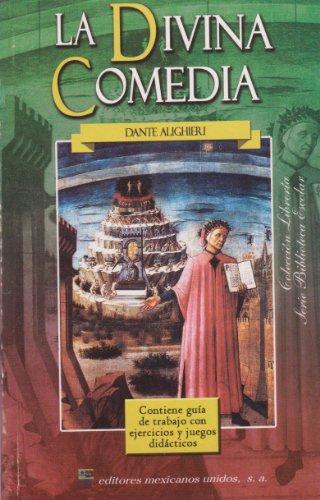 La Divina Comedia (Spanish Edition): Alighieri, Dante