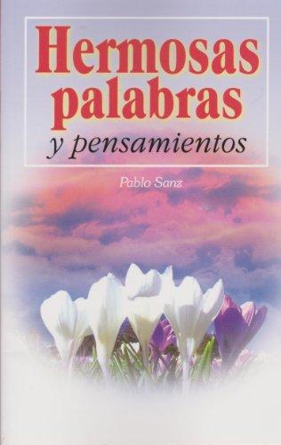 9789681516154: Hermosas palabras y pensamientos (Spanish Edition)