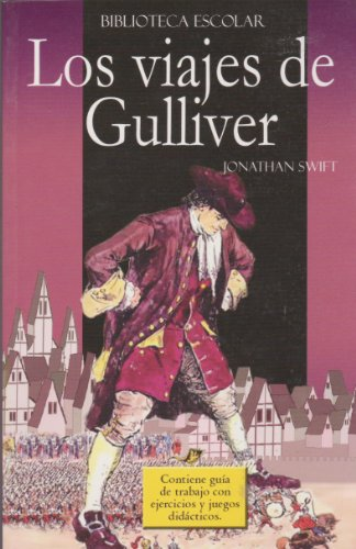 Los viajes de Gulliver. Con guí: Swift, J
