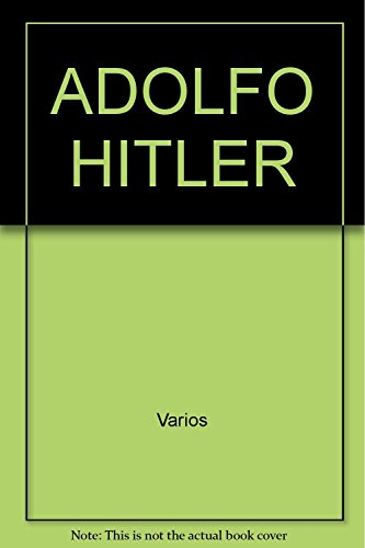 9789681519018: ADOLFO HITLER