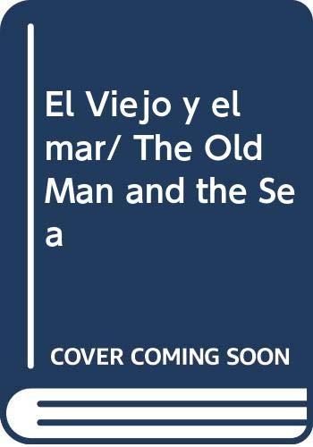 9789681520632: El Viejo y el mar/ The Old Man and the Sea