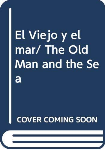 9789681520632: El Viejo y el mar/ The Old Man and the Sea (Spanish Edition)